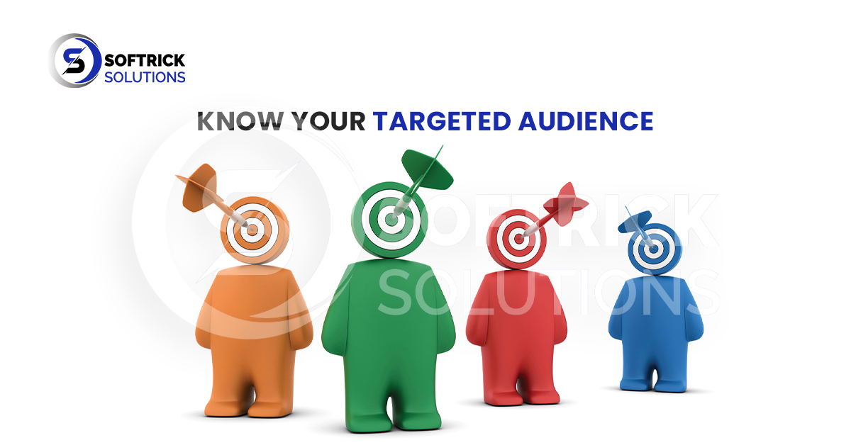 Know your targeted audience